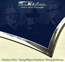 (Stephen Stills, Kenny Wayne Shepherd & Barry Goldberg): Can't Get Enough (Limited Edition)  - de The Rides