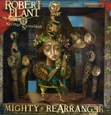 Mighty Rearranger - de Robert Plant