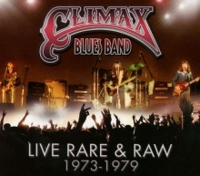 Climax Blues Band - Live Rare & Raw 1973 - 1979