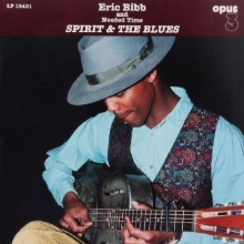 Eric Bibb -  Spirit & The Blues (180g) (Limited Edition) (45 RPM)