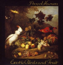 Exotic Birds And Fruit (LP) - de Procol Harum