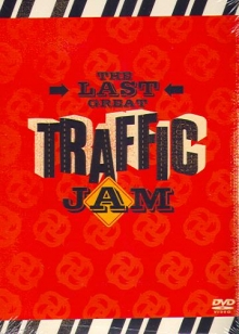 Traffic - The Last Great Traffic Jam