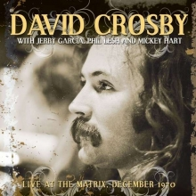 David Crosby -  Live At The Matrix, December 1970