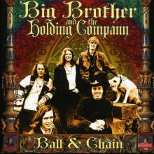 Big Brother And The Holding Company - Janis Joplin - Ball & Chain