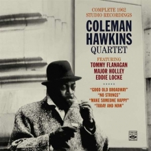 Coleman Hawkins - Good Old Broadway / No Strings / Make Someone Happy / Today And Now
