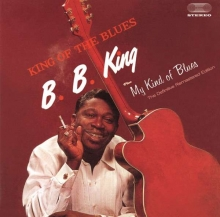 B.B. King - King Of The Blues / My Kind Of Blues