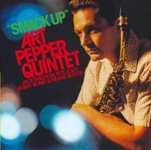 Art Pepper - Smack Up