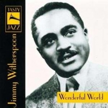 Jimmy Witherspoon - Wonderful World