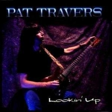 Lookin' Up - de Pat Travers
