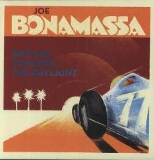Driving Towards The Daylight - de Joe Bonamassa