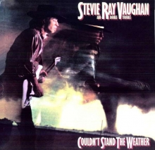 Stevie Ray Vaughan - Couldn't Stand The Weather (180g)