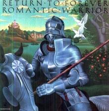 Return To Forever - Romantic Warrior (180g)