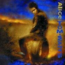 Alice - de Tom Waits