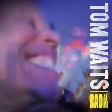 Bad As Me - de Tom Waits