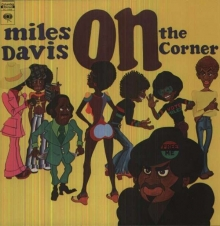 On The Corner (180g) - de Miles Davis