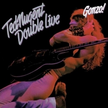 Ted Nugent - Double Live Gonzo! - 180gr
