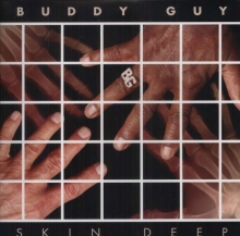 Skin Deep - de Buddy Guy