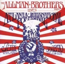 Live At The Atlanta International Pop Festival 1970 - de Allman Brothers Band