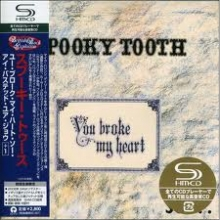 You Broke My Heart - de Spooky Tooth