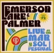 Live at Mar y Sol Festival - de Emerson, Lake & Palmer