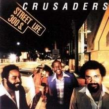Street Life - de Crusaders