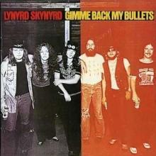 Gimme Back My Bullets - de Lynyrd Skynyrd