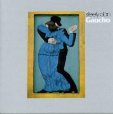 Gaucho - de Steely Dan
