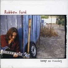 Keep On Running - de Robben Ford