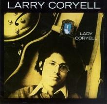 Lady Coryell - de Larry Coryell
