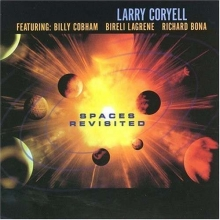 Spaces Revisited - de Larry Coryell
