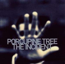 The Incident - de Porcupine Tree