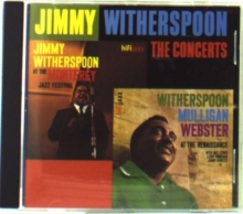 Jimmy Witherspoon - The Concerts