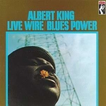 Live Wire/ Blues Power - de Albert King