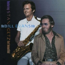 But Beautiful (& Bill Evans) - de Stan Getz
