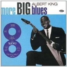 More Big Blues - de Albert King