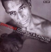 John Cale - Conflict & Catalysis