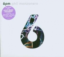 6pm - de Phil Manzanera