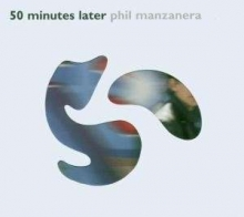50 Minutes Later - de Phil Manzanera