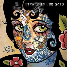 Steady As She Goes - de Hot Tuna