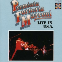 Premiata Forneria Marconi - Live In U.S.A.