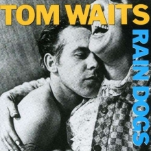 Rain Dogs - de Tom Waits