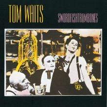 Swordfishtrombones - de Tom Waits