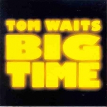 Big Time - de Tom Waits
