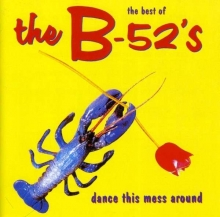 Dance This Mess Around - de B-52's