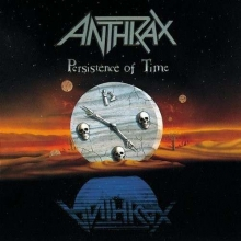 Persistence Of Time - de Anthrax