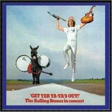 Get Yer Ya-Ya's Out: The Rolling Stones In Concert 1969  - de Rolling Stones