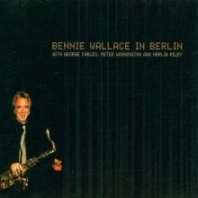 In Berlin - de Bennie Wallace
