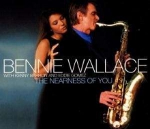 The Nearness Of You - de Bennie Wallace