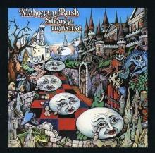 Strange Universe - de Mahogany Rush