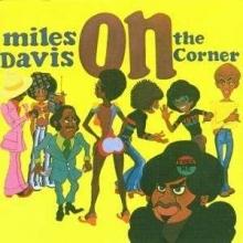 On The Corner - de Miles Davis